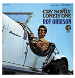 Vinil Roy Orbison - Cry Softly Lonely One