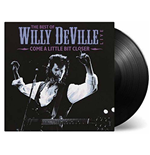 Vinil Willy Deville - Come A Little Bit Closer (2 Lp)