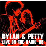 Vinil Bob Dylan And Tom Petty - Live On The Radio '86 (2 Lp) 180gr