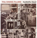 Vinil Dining Rooms (The) - Numero Deux (2 Lp)