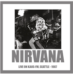 Vinil Nirvana - Live On Kaos-fm Seattle 1987 180gr