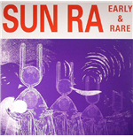 Vinil Sun Ra - Early And Rare