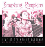 Vinil Smashing Pumpkins - Live At Del Mar Fairgrounds, October 26th (2 Lp)