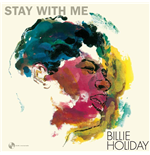 Vinil Billie Holiday - Stay With Me