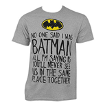 Camiseta Batman No One Said