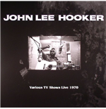Vinil John Lee Hooker - Various Tv Shows Live 1970 Feat. The Doors In Roadhouse Blues