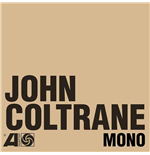 "Vinil John Coltrane - The Atlantic Years In Mono (6 Lp+7"")"