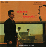 Vinil Chet Baker Sextet - Chet Is Back