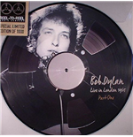 Vinil Bob Dylan - Live In London Part 1 (Picture Disc)