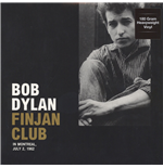 Vinil Bob Dylan - Finjan Club In Montreal, July 2, 1962