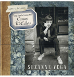 Vinil Suzanne Vega - Lover, Beloved: Songs From An Evening With Carson McCullers