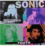 Vinil Sonic Youth - Experimental Jet Set, Trash And No Star