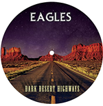 Vinil Eagles - Dark Desert Highways - Picture Disc