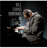 Vinil Bill Evans - Portrait In Jazz (180gr)