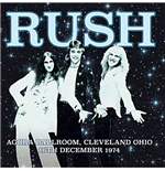 Vinil Rush - Agora Ballroom Cleveland Ohio 16Th Dec 1974