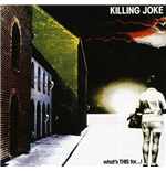 Vinil Killing Joke - What'S This For (Picture Disc)