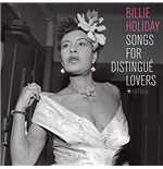 Vinil Billie Holiday - Songs For Distingue Lovers