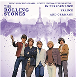 Vinil Rolling Stones - In Performance France And Germany - The Classic Broadcasts - Clear Vinyl