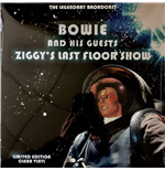 Vinil David Bowie And His Guests - Ziggys Last Floor Show - The Legendary Brodcast - Clear Vinyl