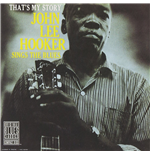 Vinil John Lee Hooker - That'S My Story: John Lee Hooker Sings The Blues
