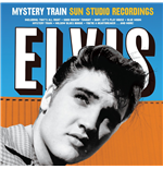 Vinil Elvis Presley - Mystery Train Sun Studio Recordings (Ltd. 180g)
