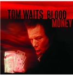 Vinil Tom Waits - Blood Money (Remastered)