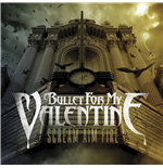 Vinil Bullet For My Valentine - Scream Aim Fire