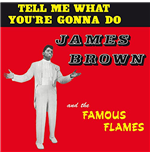 Vinil James Brown - Tell Me What You Re Gonna Do?