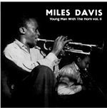 Vinil Miles Davis - Young Man With The Horn Vol.2
