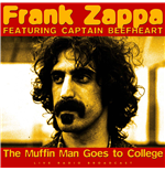 Vinil Frank Zappa & Captain Beefheart - Best Of The Muffin Man Goes To College