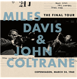 Vinil Miles Davis / John Coltrane - The Final Tour: Copenhagen, March 2