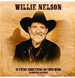 Vinil Willie Nelson - Is There Something On Our Mind/20 C