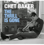 Vinil Chet Baker - The Thrill Is Gone (2 Lp)