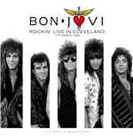 Vinil Bon Jovi - Best Of Rockin' Live In Cleveland On 17Th March, 1984