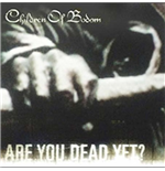 Vinil Children Of Bodom - Are You Dead Yet