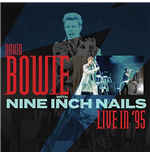 Vinil David Bowie With Nine Inch Nails - Live In '95