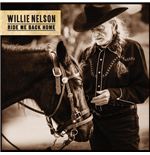 Vinil Willie Nelson - Ride Me Back Home