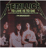 Vinil Metallica - To Live Is To Die: Livein Indianapolis 1 (2 Lp)