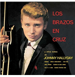 Vinil Johnny Hallyday - Los Brazos En Cruz (Ltd)