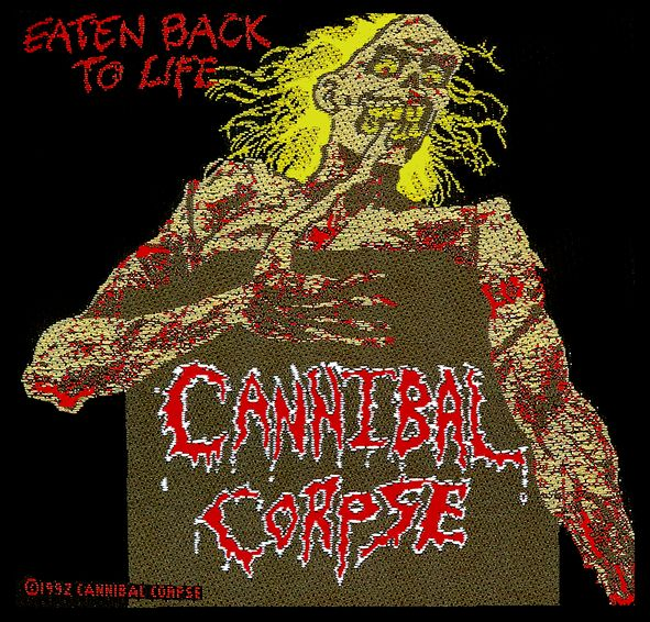 Parche Cannibal Corpse - Eaten Back To Life
